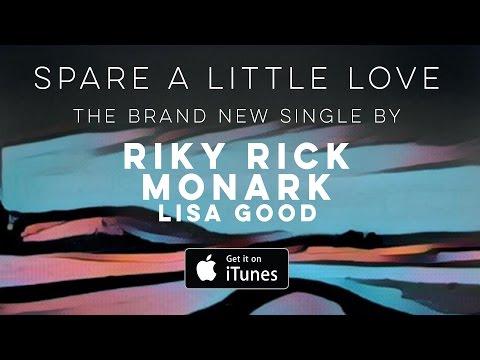 Monark // Riky Rick // Lisa Good - Spare a Little Love (Official Audio)