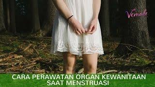 Gambar cover Cara Perawatan Organ Kewanitaan Saat Menstruasi