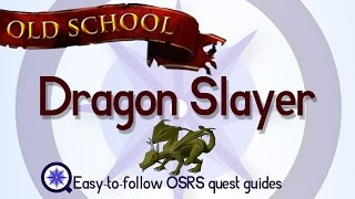 Dragon Slayer - OSRS 2007 - Easy Old School Runescape Quest Guide