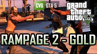 GTA 5: Trevor Loses It (Again) [Rampage 2 - Gold]