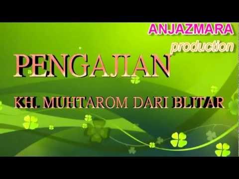 Pengajian Dalam Rangka Walimatul 'Ursy[KH.MUHTAROM dari blitar].mp4