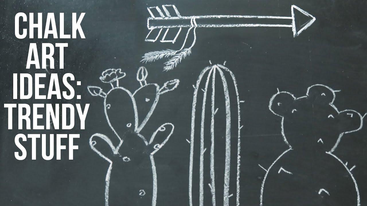 Chalkboard Art Ideas Trending Cacti And Arrows