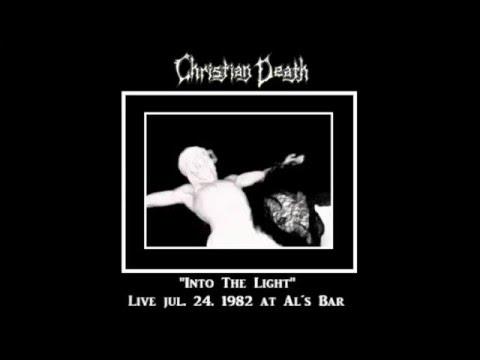 Christian Death - Into the Light (Unreleased / Live) mp3