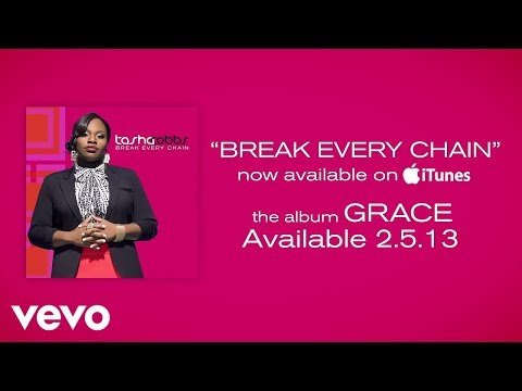 Tasha Cobbs  Break Every Chain Lyrics