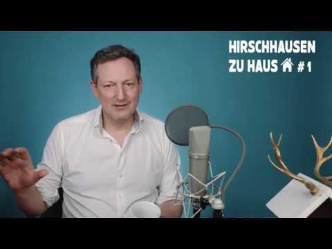 HIRSCHHAUSEN ZU HAUS Folge1