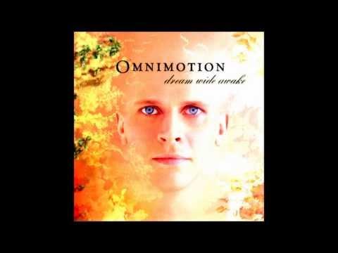 Omnimotion - Dream Wide Awake ( full album )