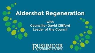 Aldershot town centre regeneration plans