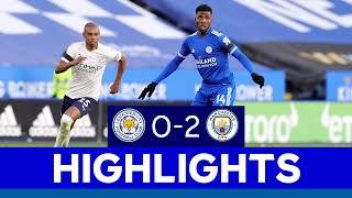 First Defeat In Five For Foxes | Leicester City 0 Manchester City 2 | 2020/21