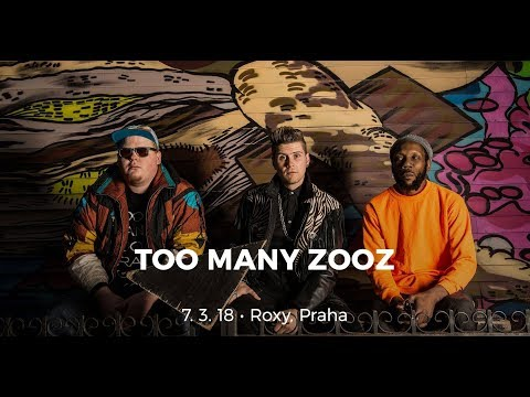 Too Many Zooz - Prague 2018