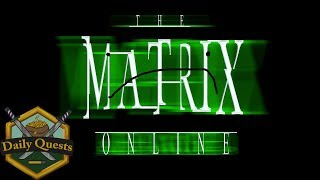 Games You Might Remember - The Matrix Online