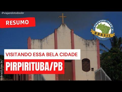Viajando Todo o Brasil - Pirpirituba/PB
