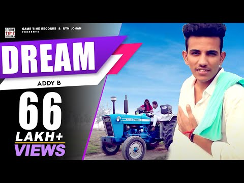 Dream Latest Haryanvi Songs Haryanavi 2018  Addy B  Ash Lohan | Game Time Records