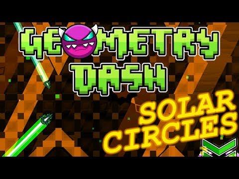 Geometry Dash DEMON!!   Solar Circles by D4rkGryf