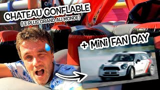 Le plus grand château gonflable au monde + MINI Fan & Track Day