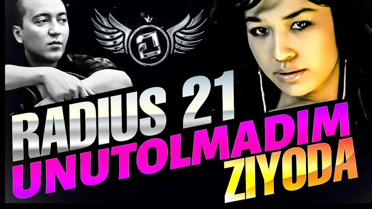 Radius 21 - (feat. Ziyoda) / Unutolmadim