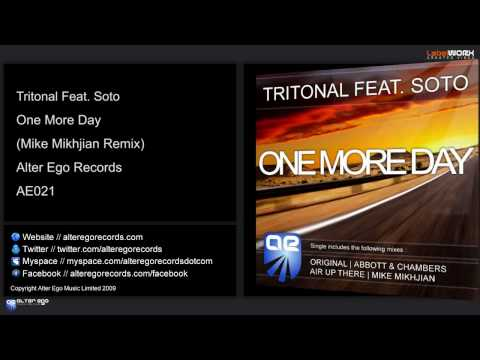 Tritonal Feat. Soto - One More Day (Mike Mikhjian Remix)