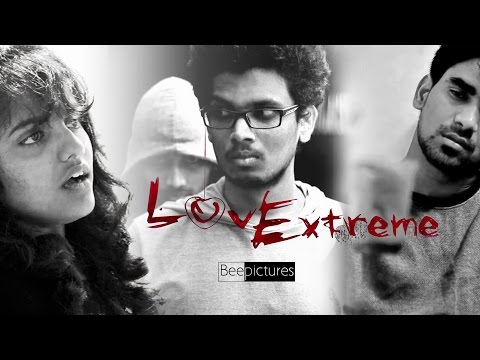LovExtreme(2014) a Short Film by BEEPICTURES, IIT Madras.with Eng subtitles