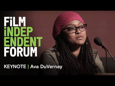 Ava DuVernay - Keynote Address | 2013 Film Independent Forum