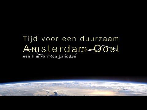 Tijd voor een duurzaam Amsterdam Oost