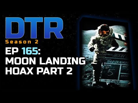 Deep Thoughts Ep 165: Moon Landing Hoax Part 2