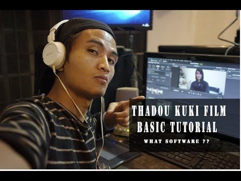 Thadou kuki Film making basic tutorial What software?? (Paul TMN Mate) thumbnail
