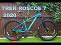Trek Roscoe 7 2020 Mountain Bike MTB