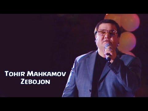 Tohir Mahkamov - Zebojon | Тохир Махкамов - Зебожон