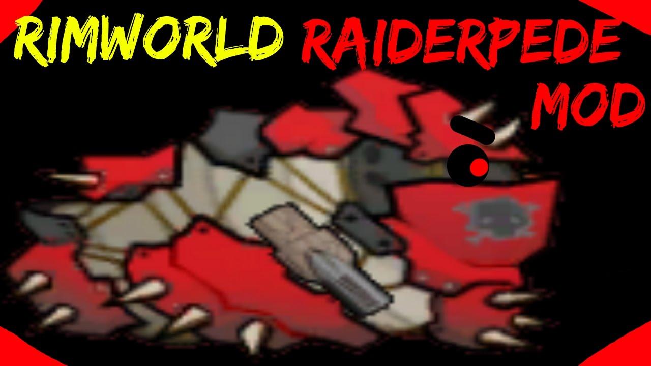 Download Rimworld Mod Guide: Raiderpede Mod! Rimworld Mod Showcase