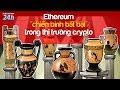 Kiến thức Bitcoin, Ethereum, Blockchain đầu tư tiền mã hóa ...