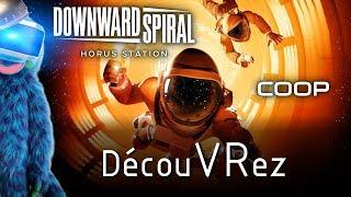 DécouVRez : DOWNWARD SPIRAL | Histoire Coop avec Akoram (PSVR) PS4 Pro | VR Singe