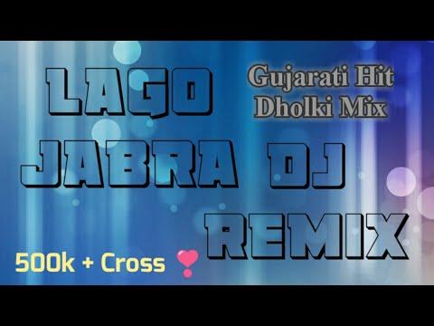 Lago Jabra (Dholki Mix) DJ Gujarati Song 2018 - NK