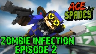 Ace Of Spades: Zombie Infection! - Try to Survive! - Episode 2