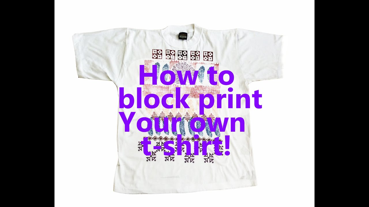 Block Print Your Own T-shirt Designs Using Wood Stamps | Woodblock ...