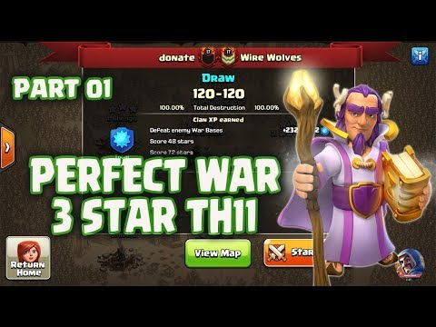 PERFECT WAR COC | DONATE vs WIRE WOLVES | DONATE RAIDS TH11 3 STAR PART01