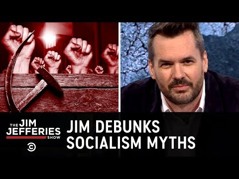 What Socialism Really Looks Like - The Jim Jefferies Show