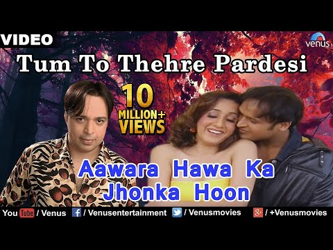 Aawara Hawa Ka Jhonka Hoon Full Video Song -...
