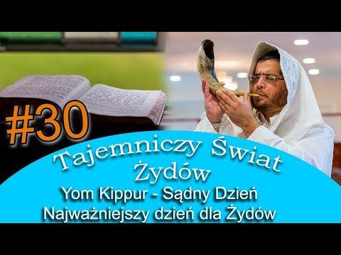 Yom Kippur - Najważniejszy dzień dla Żydów - Tejemniczy Świat Żydów #30