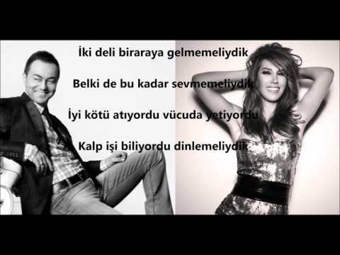 ❤❤ Hande Yener Ft Serdar Ortaç - İki Deli (lyrics - şarkı sözleri)❤❤