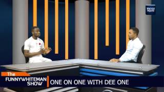 FUNNYWHITEMAN SHOW: One on one with Dee One (Nigerian News)