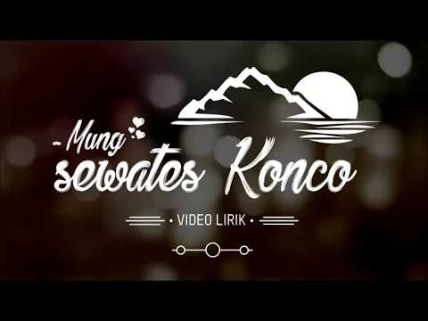 Mung Sewates Konco || Video Lirik