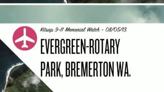 Kitsap 9-11 Memorial Watch, Evergreen-Rotary Park, Bremerton WA - 08/05/13,