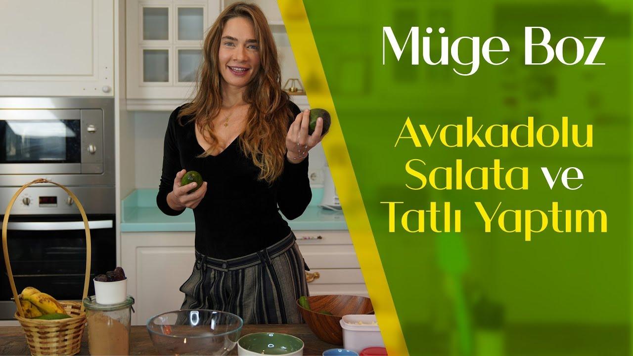 Müge Boz | #6 Avokadolu Salata ve Tatlı Yaptım