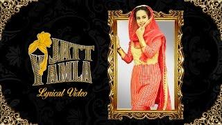 JATT YAMLA (Lyrical Video) | SUNANDA SHARMA | New Punjabi Songs 2017