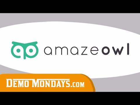 Demo Mondays #4 - AmazeOwl