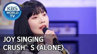 "Joy Singing Crush's ""alone"" Happy Together/2020.01.23"