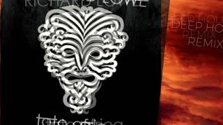 """AFRICA"" - TOTO - (Richard Lowe Deep House remix)"