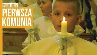 PIERWSZA KOMUNIA / VLOG #39