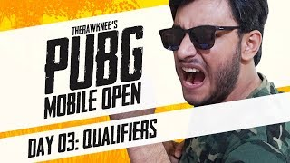 PUBG MOBILE TOURNAMENT: DAY 3 | THERAWKNEE'S PUBG MOBILE OPEN