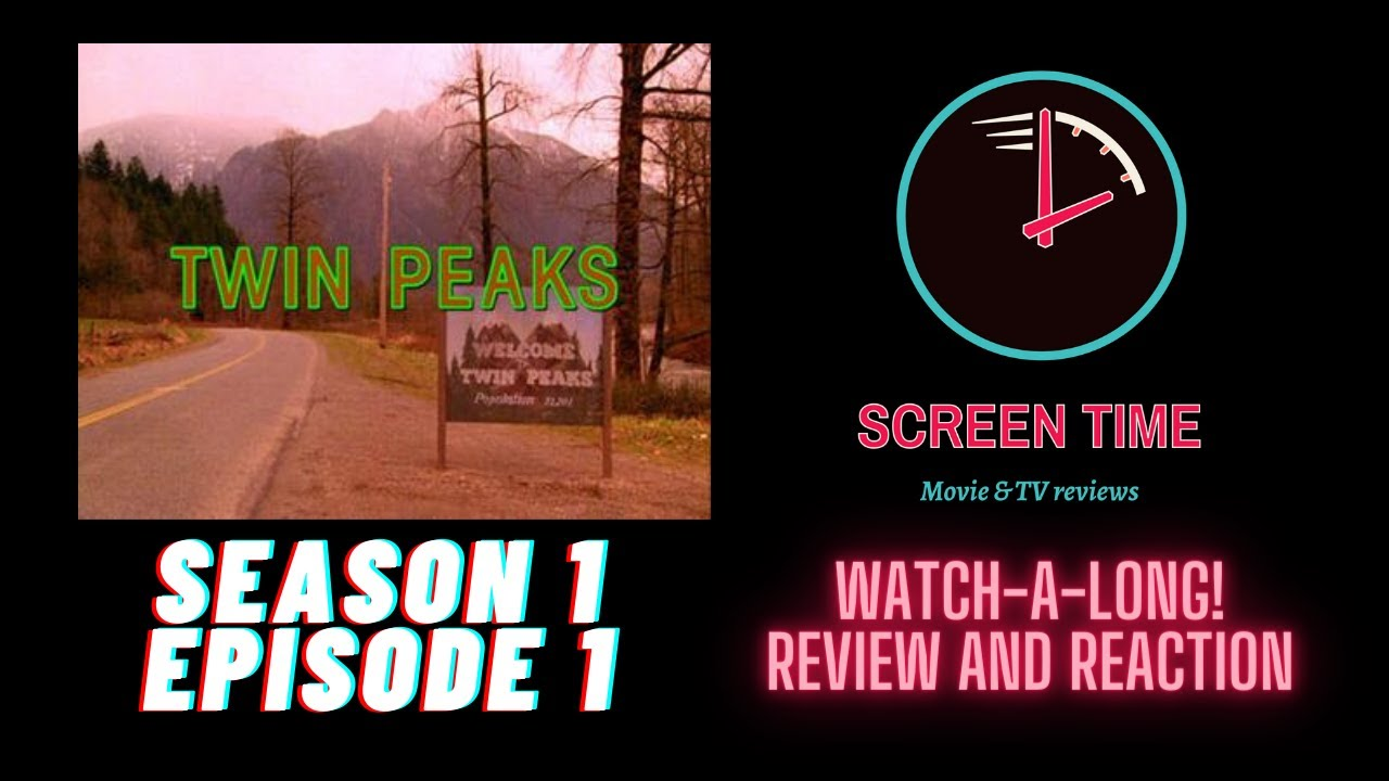 Download TWIN PEAKS SEASON 1 EPISODE 1: WATCH-A-LONG, REVIEW & REACTION PODCAST!