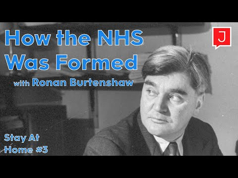 How The British National Health Service Was Formed (Stay At Home #3)